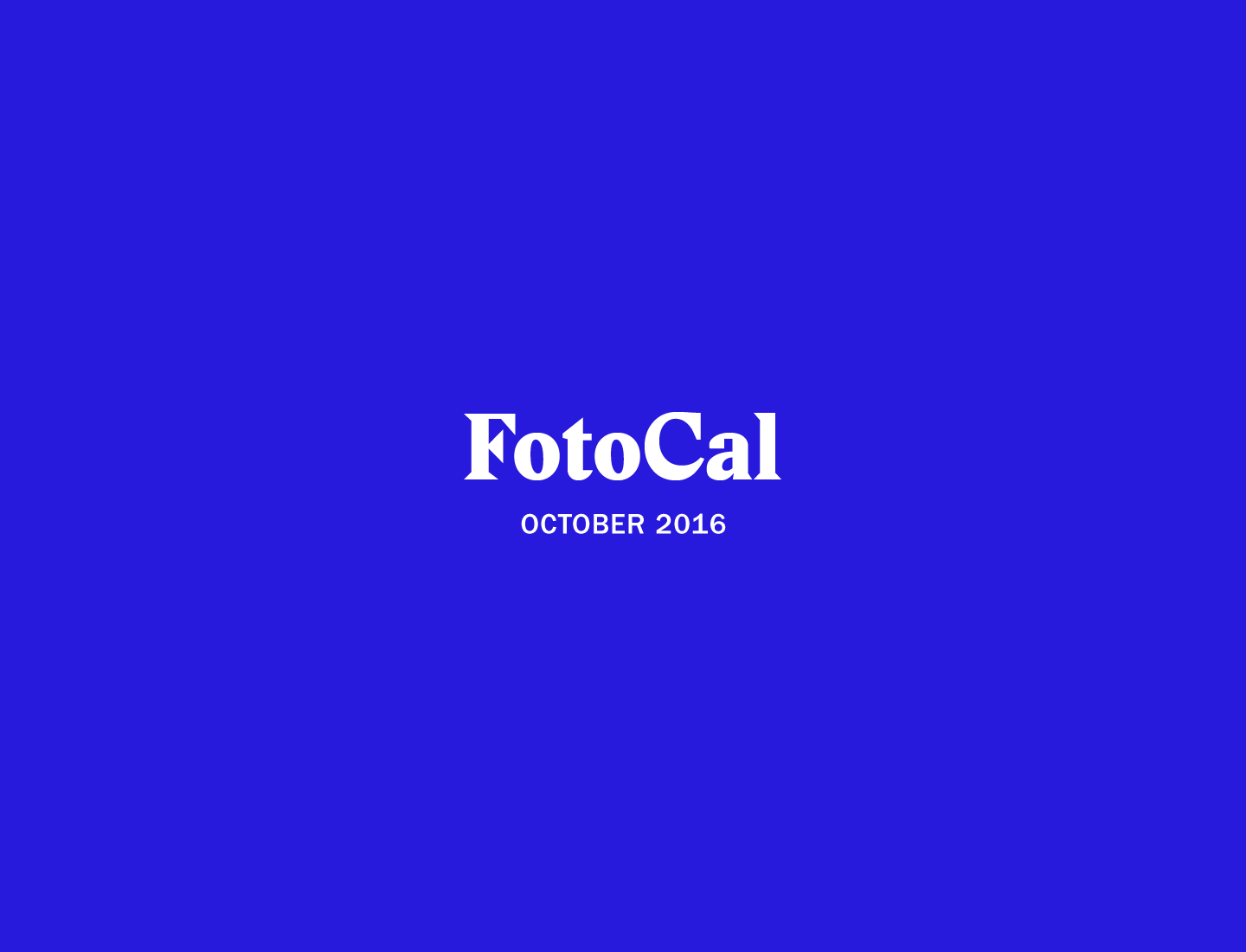 FotoCal — Photography Awards, Grants and Open Calls Closing in October 2016